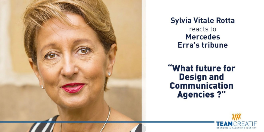 "Sylvia Vitale Rotta reacts to Mercedes Erra's tribune. ""What future for Design and Communication Agencies ?"""