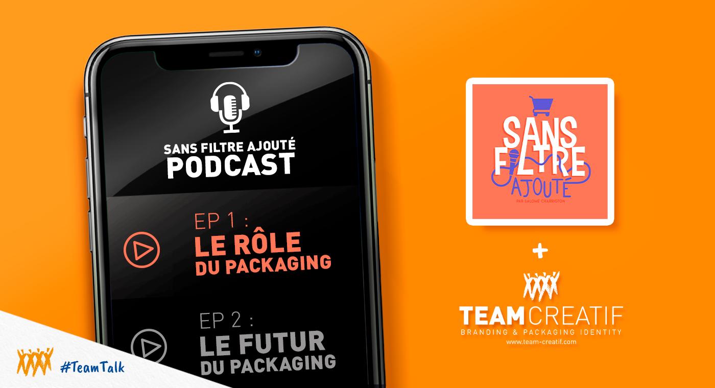 Podcast Team Créatif x Sans Filtre Ajouté